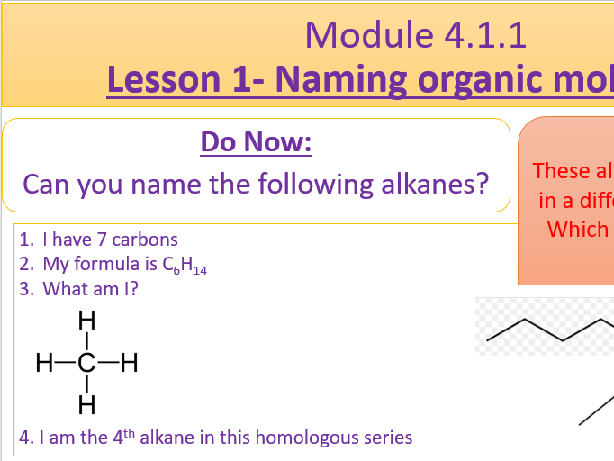 Chemistry OCR A- Module 4.1.1 Lesson 1- Naming Organic Compounds