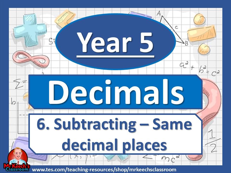 Year 5 – Decimals – Subtracting same decimal places - White Rose Maths