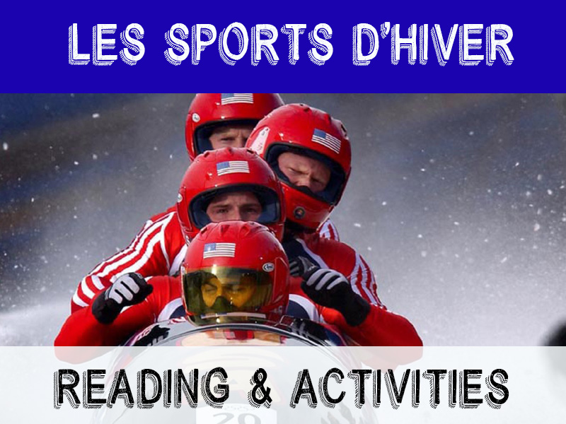 Les Sports d'Hiver - winter readings/activities for French learners