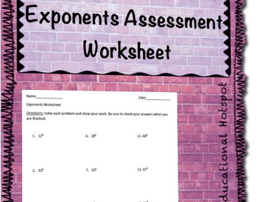 Exponents Assessment Worksheet