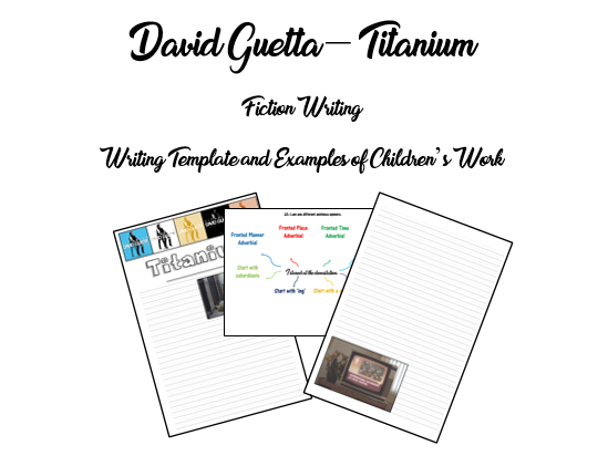 KS2 Fiction Writing - David Guetta - Titanium