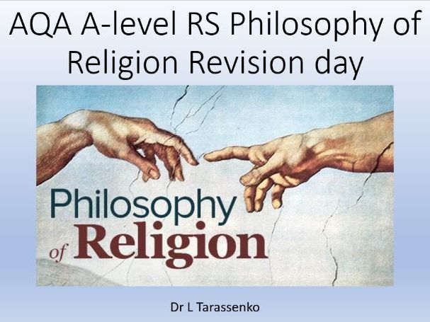 A-Level Religious Studies AQA Philosophy of Religion Revision All Content