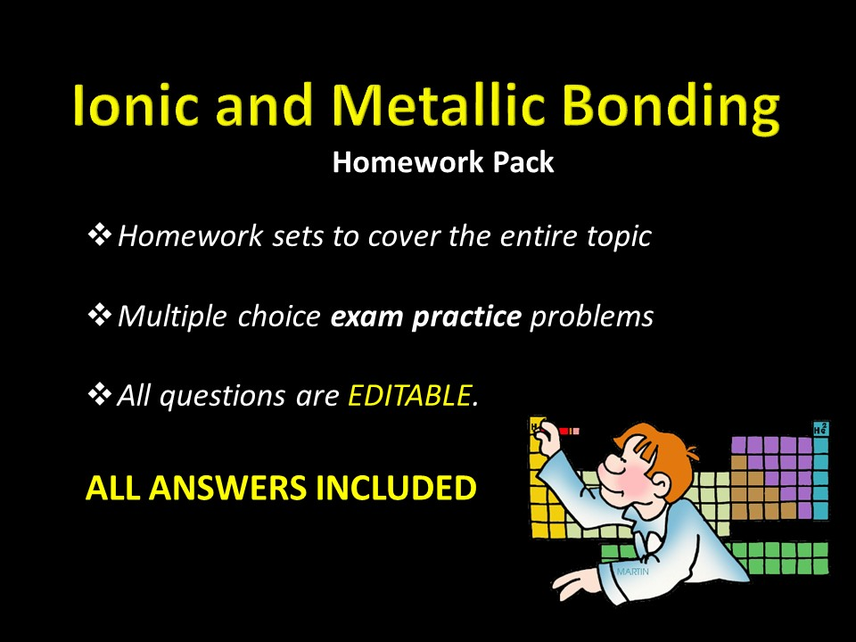Ionic and Metallic Bonding Homework sets w/ ANSWERS, Multiple Choice Exam Practice Chemistry