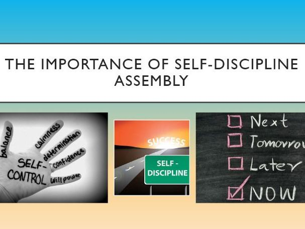The Importance of Self-Discipline Assembly
