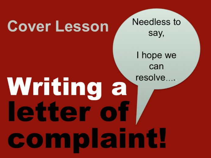 Cover Lesson - Writing a Complaint Letter -Reading and Writing Activities