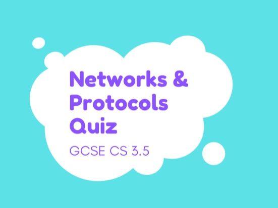 Networks and Protocols Quiz GCSE Computer Science 3.5