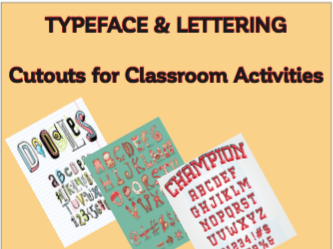 TYPEFACE & LETTERING: Cutouts for Classroom Activities