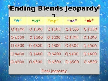 Ending Blends (ft, ld, mp, nd, nk) Jeopardy Power Point #1