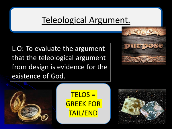 Teleological Argument Criticisms and Counter Arguments