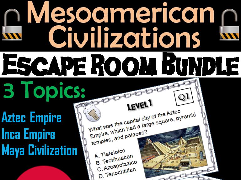 Mesoamerican Civilizations: Escape Room - Social Studies (Aztecs, Mayans, Incas)
