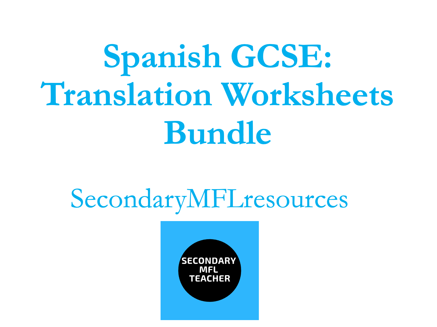 Spanish GCSE Translation Worksheets (12 Worksheets on various topics)