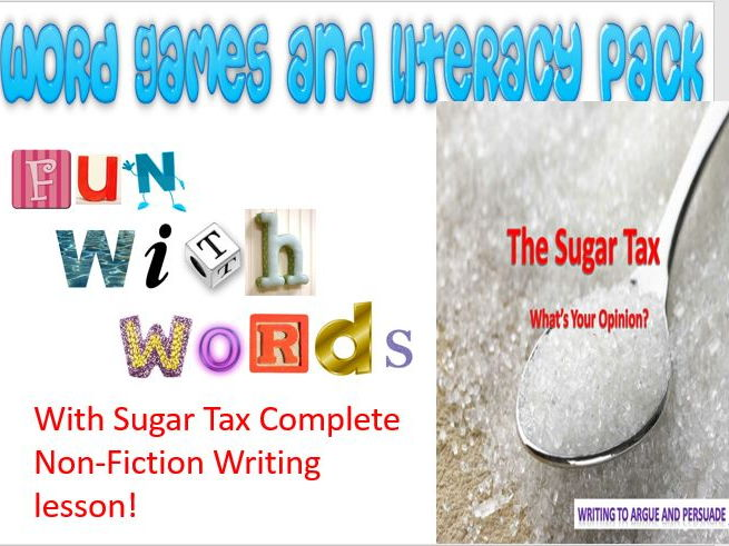 Word Games and Literacy, with Sugar Tax Lesson