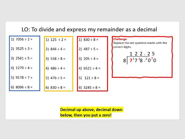 Division with remainder as a decimal and fraction (2 lessons) year 6