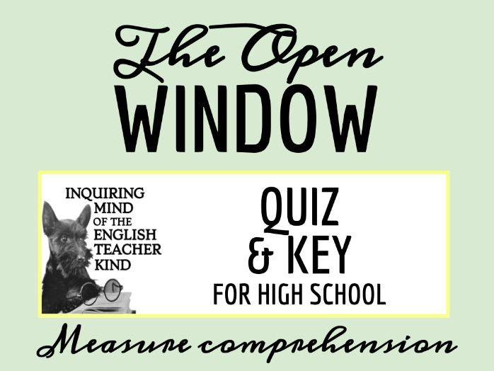 """The Open Window"" by Saki Quiz"