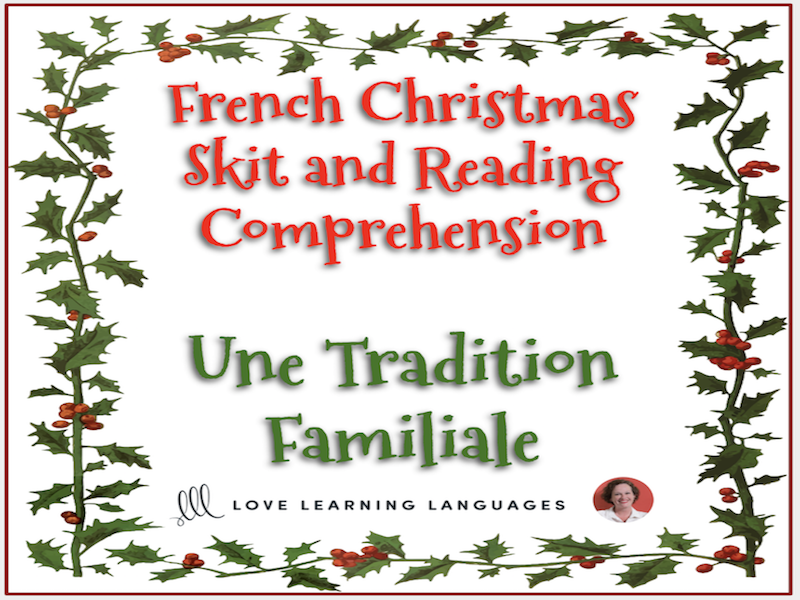 French Christmas skit and reading comprehension - Noël - Mini-dialogue - Une Tradition Familiale