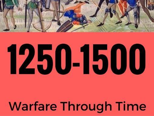 Warfare Through Time - Key Topic 1 (1250-1500) - Student Workbook