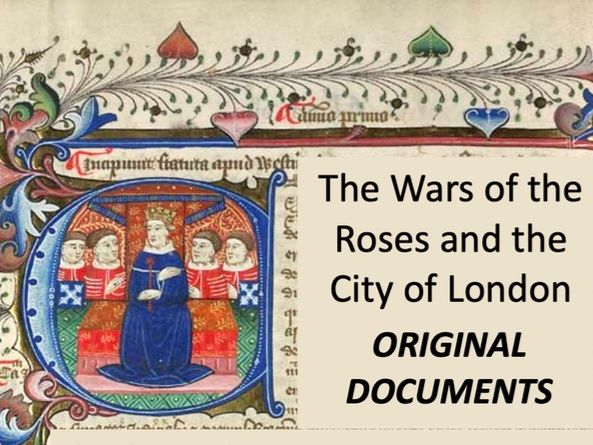 The War of The Roses and the City of London