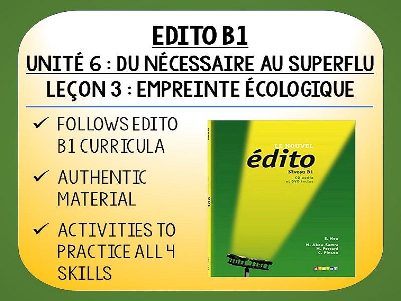EDITO B1 - Unité 6 - Du nécessaire au superflu - L3 - Empreinte écologique