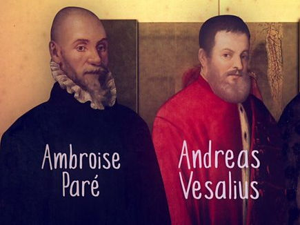 The Genius of Ambroise Pare and Andreas Vesalius in the Renaissance