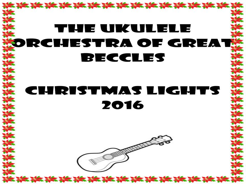 The Ukulele Orchestra of great Beccles Christmas lights 2016