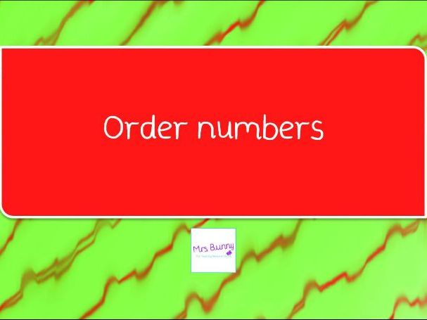10. Order numbers lesson pack (Y4 NPV)