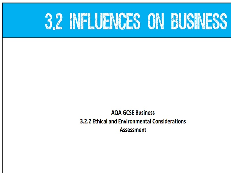 AQA GCSE Business (9-1) 3.2.2 Ethical and Environmental Considerations - Assessment