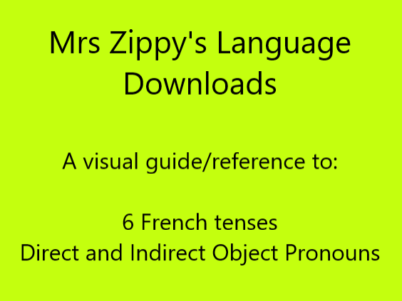 6 French tenses, Direct and Indirect Object Pronouns
