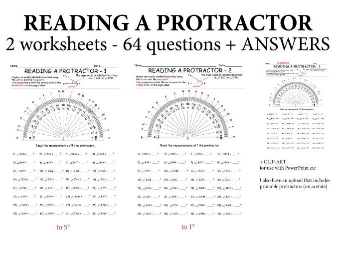 READING A PROTRACTOR - measuring angles.   64 Questions over 2 worksheets