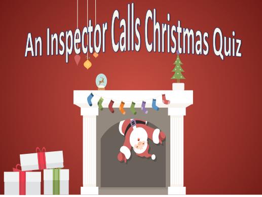 An Inspector Calls Christmas Quiz