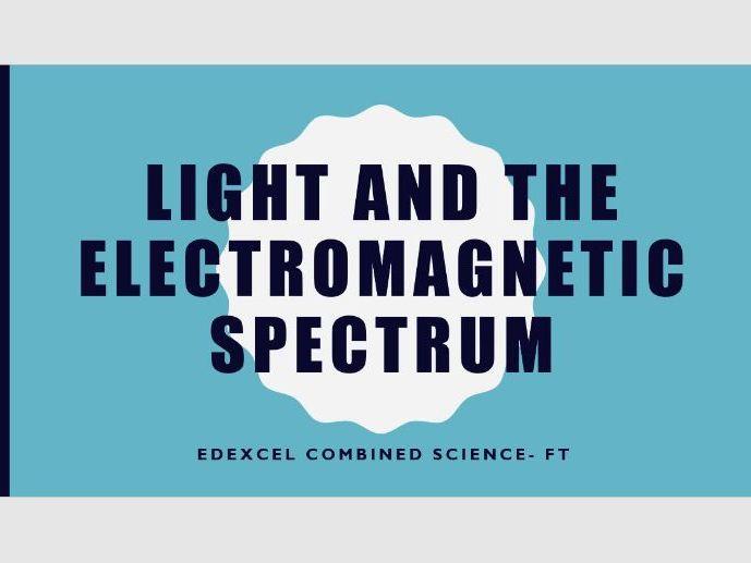 Edexcel - Light and the electromagnetic spectrum
