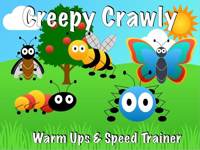 Creepy Crawly Warm Ups