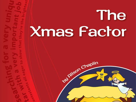 Sample Pages For The Xmas Factor Nativity Play Script
