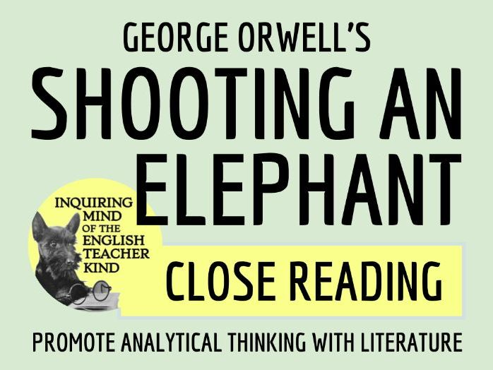 """""""Shooting an Elephant"""" by George Orwell Close Reading Quiz"""