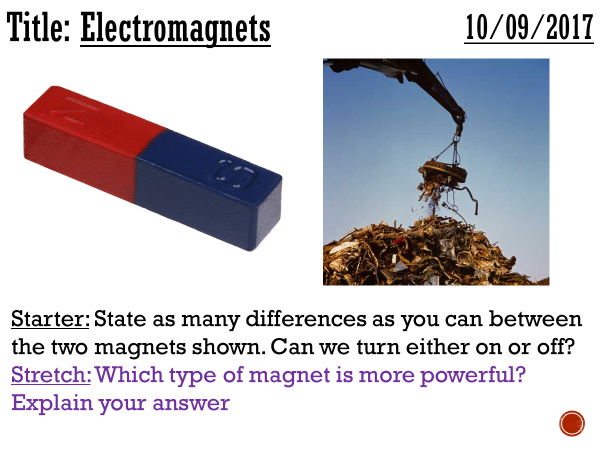 Electromagnets - complete lesson (KS3)