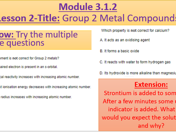 A Level Chemistry OCR A Module 3.1.2- Lesson 2- Group 2 Metal Compounds