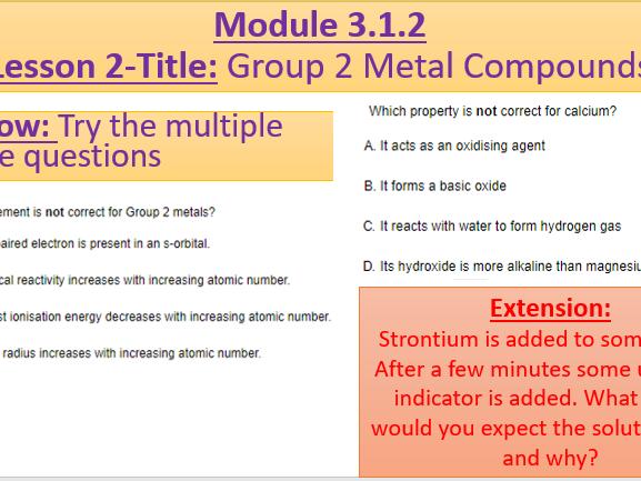 A Level Chemistry OCR A Module 3.2.1- Lesson 2- Group 2 Metal Compounds