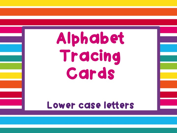 Alphabet Tracing Cards - Lower Case Letters