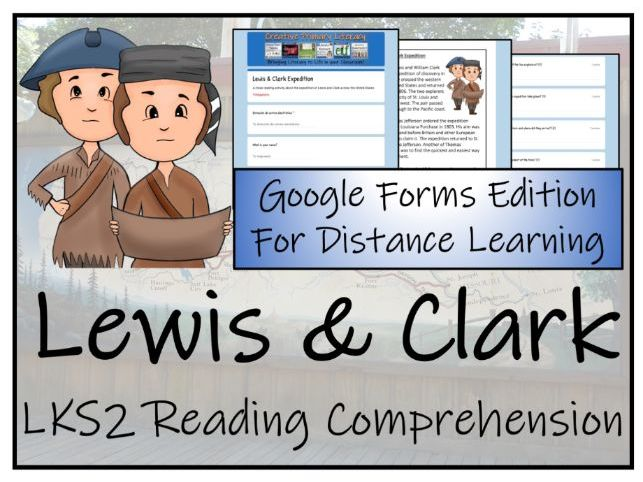 LKS2 Lewis and Clark Expedition Reading Comprehension & Distance Learning Activity