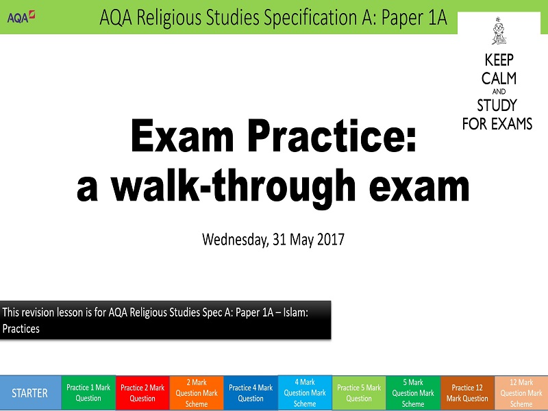 AQA Religious Studies Exam Revision 9-1 GCSE Spec A Paper 1A Islam: Practices