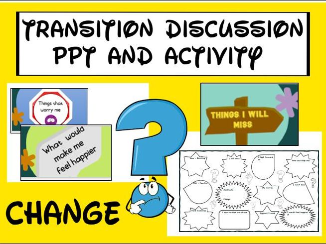 Transition Discussion PPT and Activity