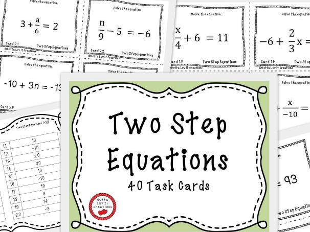 Two Step Equations - 40 Task Cards