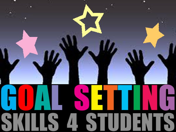 Goal Setting Skills 4 Students ~Teacher's Guide w/Printable TEMPLATES & Handouts