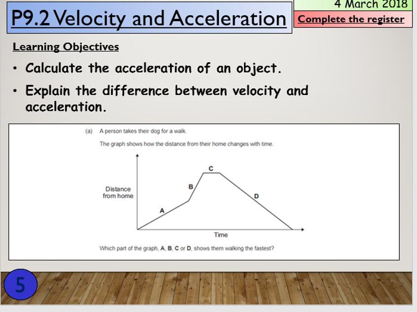 KS4 P9.2 Velocity and Acceleration