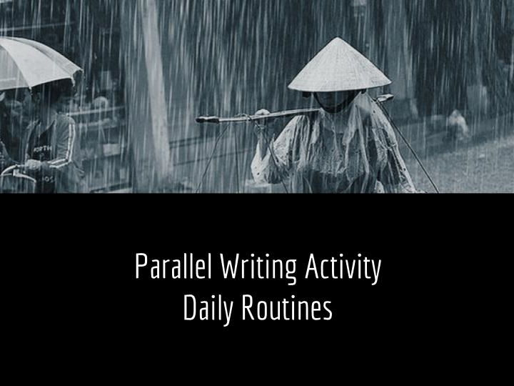 Parallel Writing Activity - Daily Routines