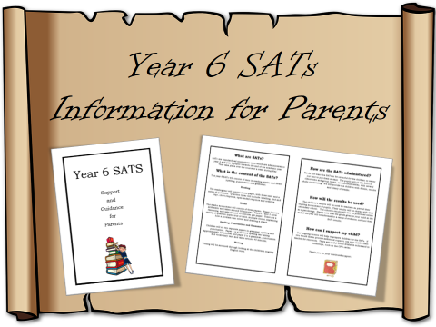 Year 6 SATs Information for Parents – letter, booklet