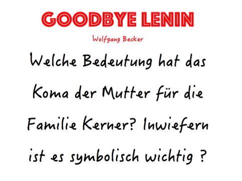 A-LEVEL GERMAN Goodbye Lenin - Welche symbolische Bedeutung hat das Koma der Mutter? (MODEL ESSAY)