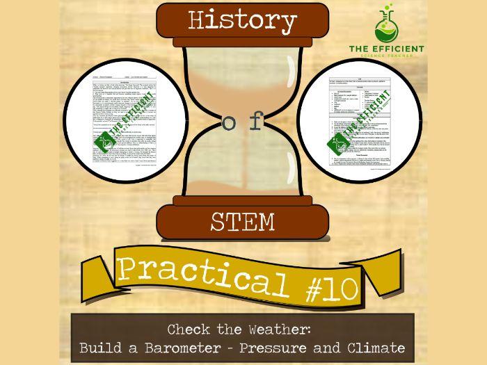 Barometer - History of STEM Practicals - Pressure + Climate - Distance Learning