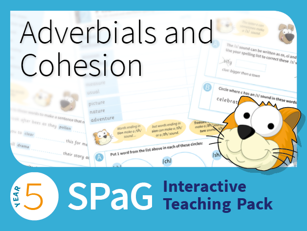 Year 5 SPaG Interactive Teaching Pack - Adverbials and cohesion