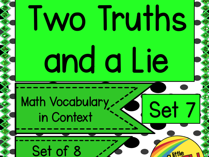 Two Truths and a Lie Math Vocabulary Set 7