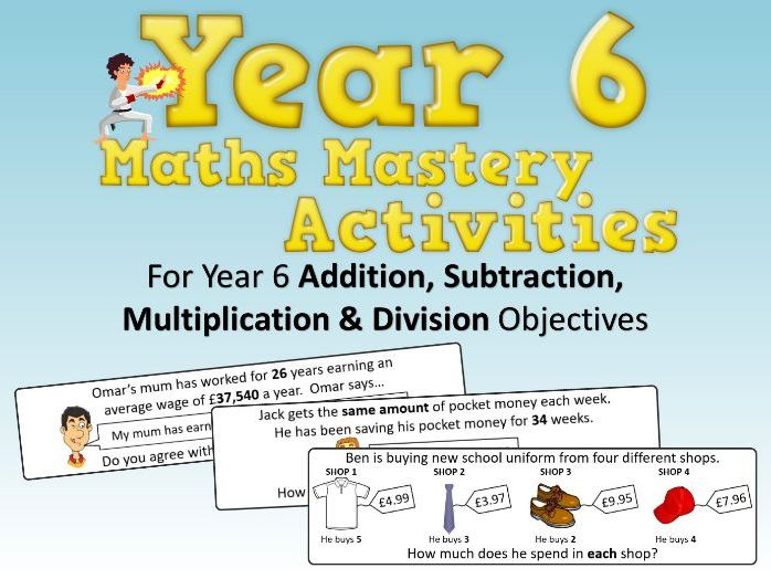 Addition, Subtraction Multiplication and Division Mastery Activities – Year 6